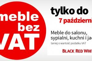 Meble Black Red White taniej o wartość podatku VAT