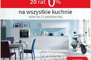 20 rat 0% na wszystkie kuchnie tylko do 21 października