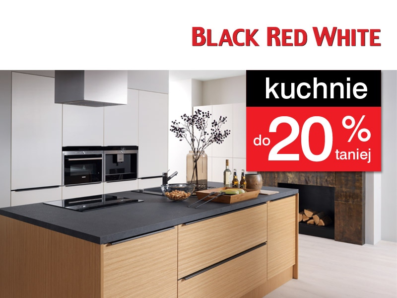 W Black Red White kuchnie do 20% taniej.
