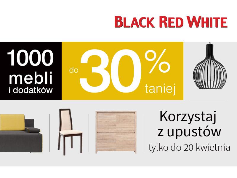W Black Red White 1000 mebli i dodatków do 30% taniej.