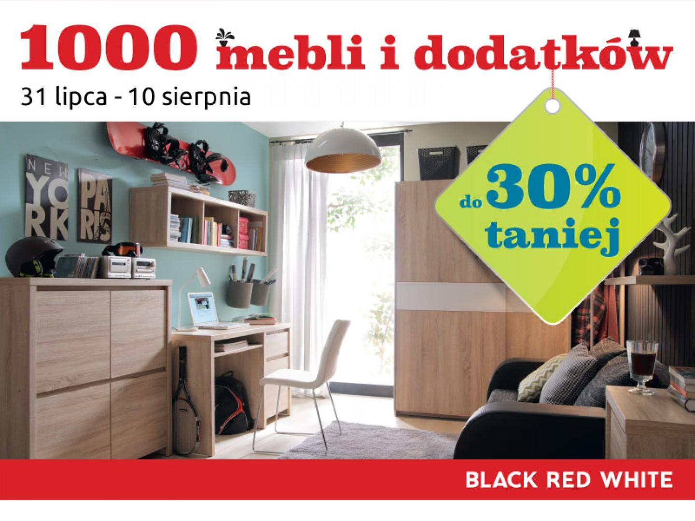 1000 mebli i dodatków do 30% taniej w Black Red White.