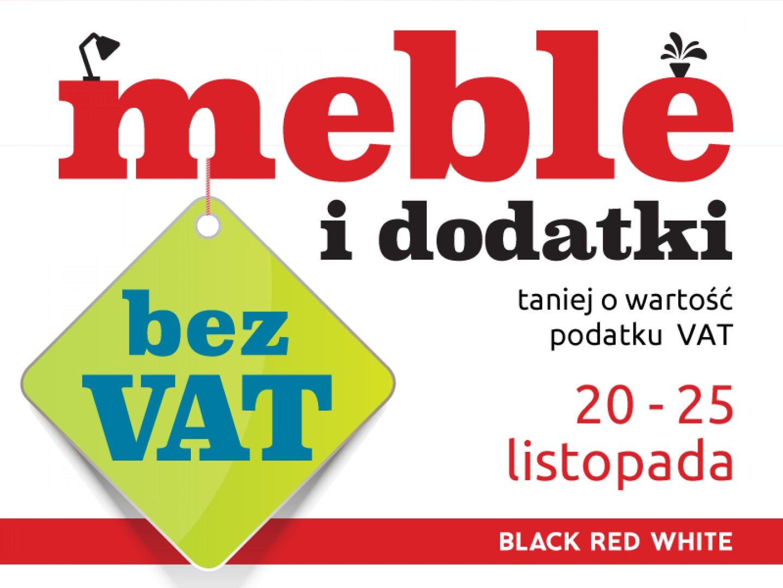 Meble i dodatki bez VAT tylko w Black Red White.