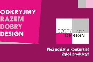 Rekordowa liczba produktów zgłoszona do konkursu Dobry Design 2017