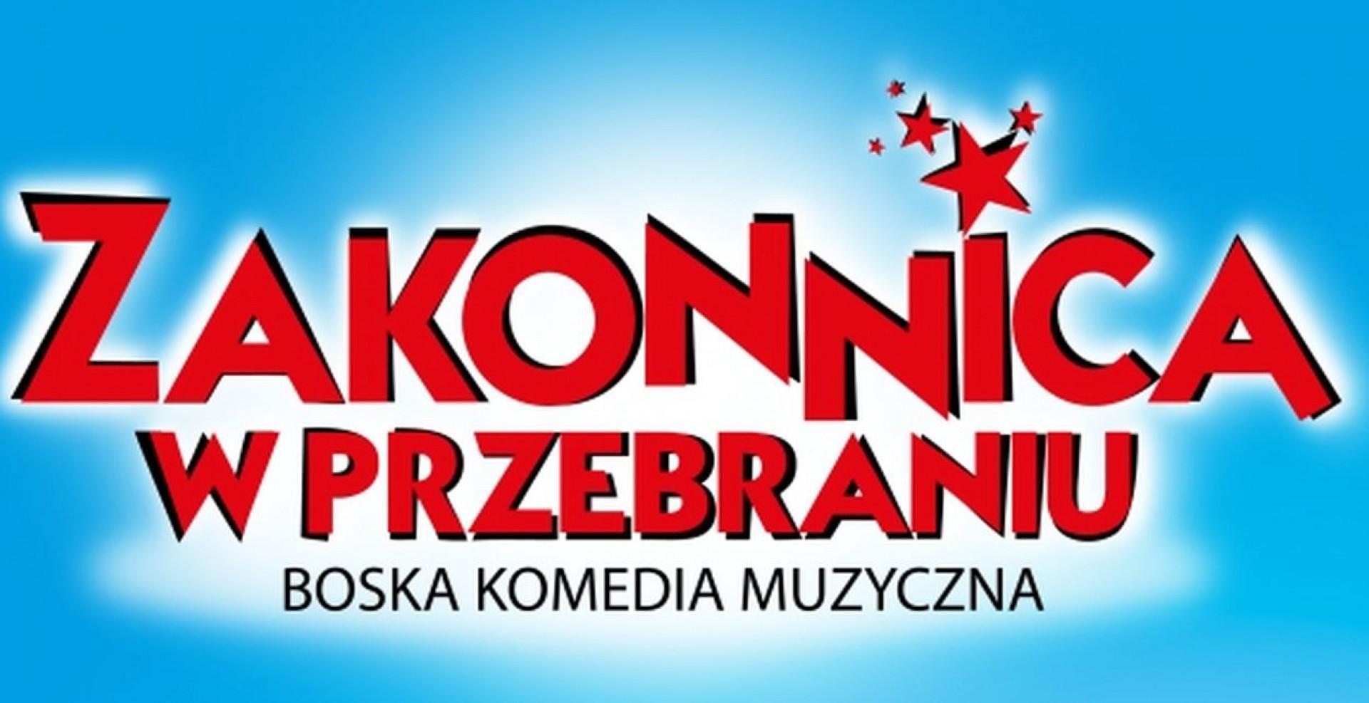 Plakat promujący musical Zakonnica w Poznaniu. Fot. Teatr Muzyczny w Poznaniu