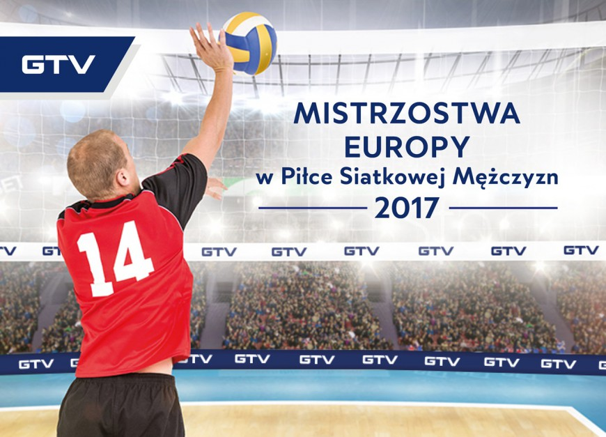 Firma GTV została partnerem reklamowym siatkarskich Mistrzostw Europy. Fot. GTV