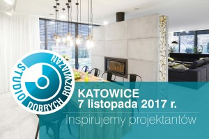 Zapraszamy architektów jutro do Katowic na Studio Dobrych Rozwiązań!