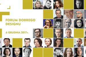 Forum Dobrego Designu 2017: zobacz, kto wystąpi!
