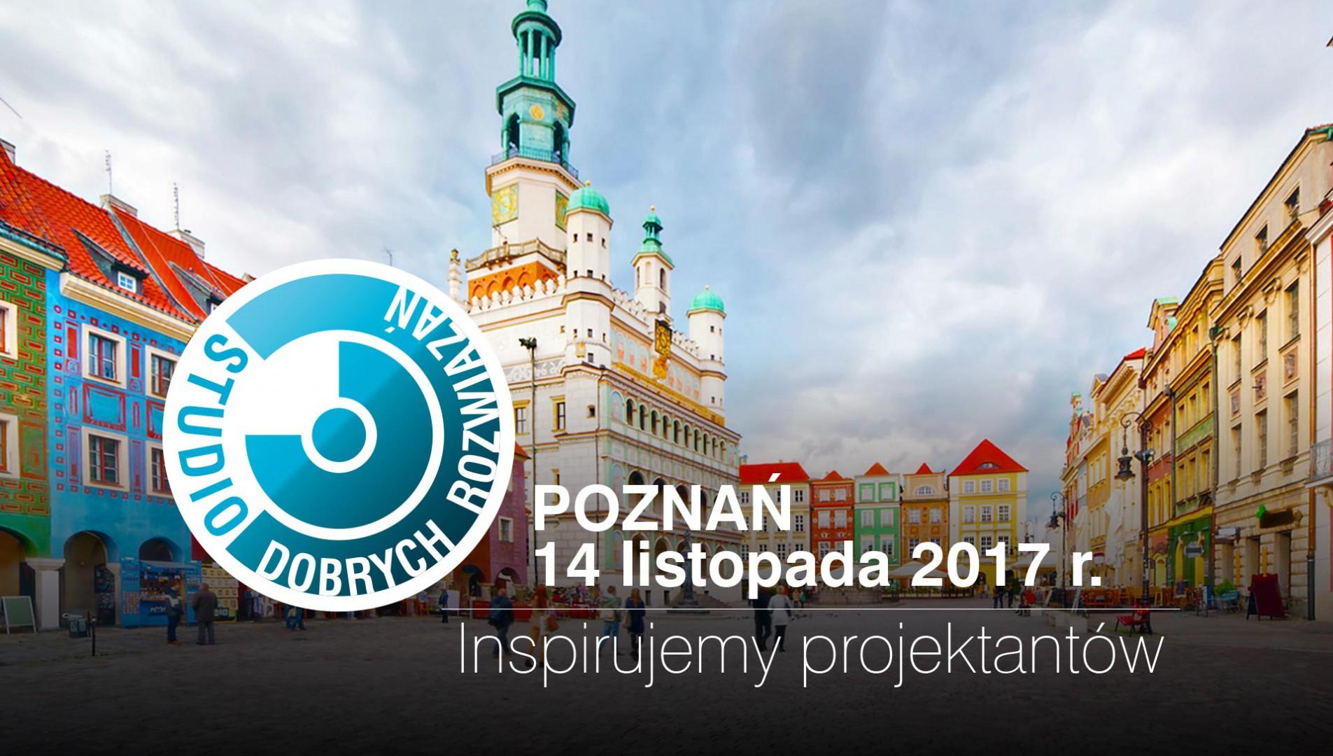 Studio Dobrych Rozwiązań odbędzie się 14 listopada w Poznaniu.