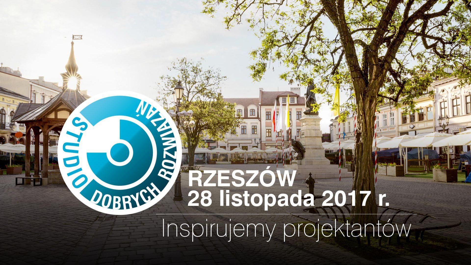 Studio Dobrych Rozwiązań w Rzeszowie odbędzie się 28 listopada 2017 roku.