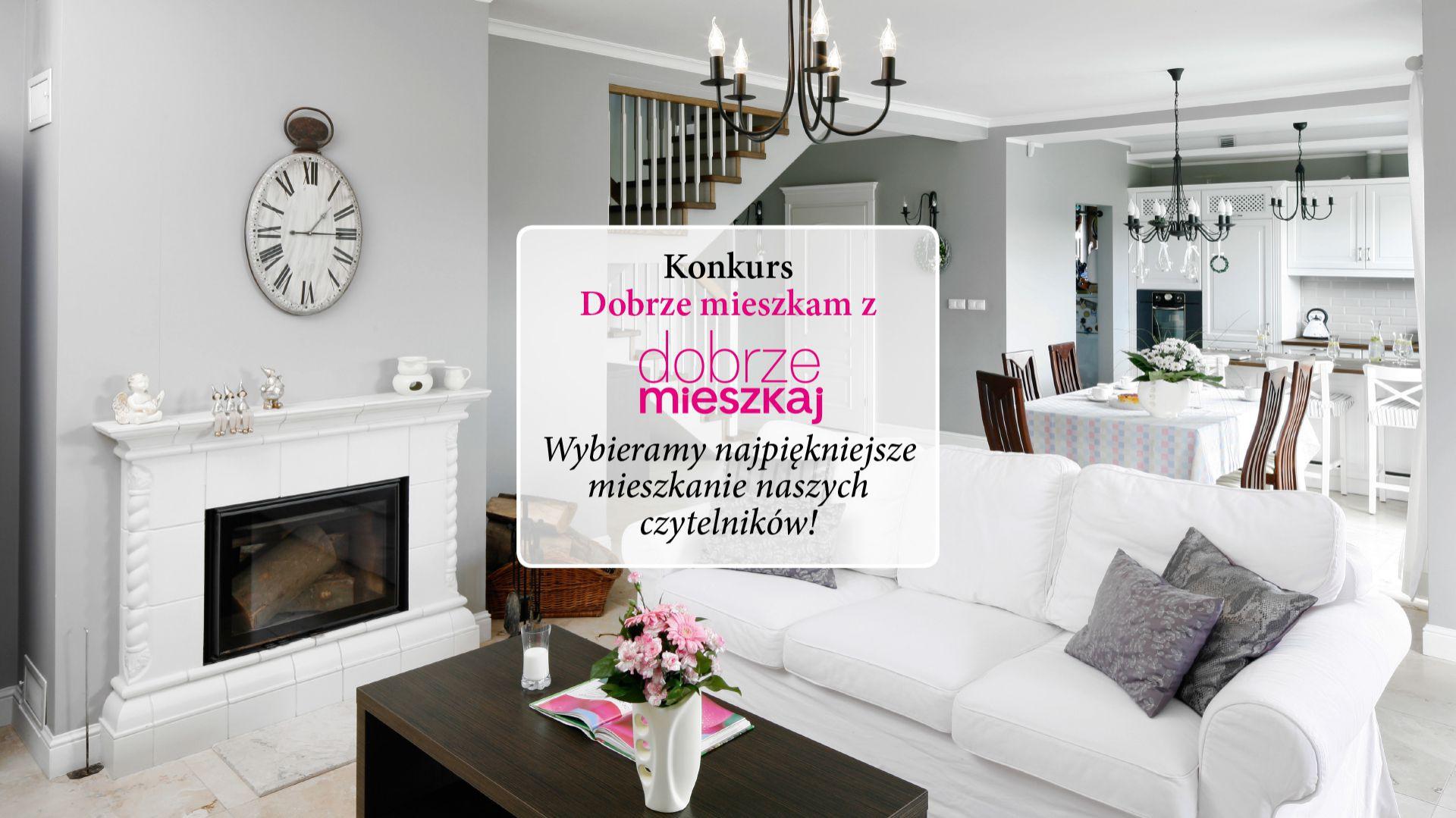 Konkurs czasopisma Dobrze Mieszkaj na najładniejsze wnętrza w Polsce.