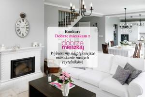 Konkurs! Szukamy najładniejszych wnętrz w Polsce!