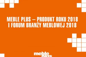 Najlepsze meble 2017 roku - zobacz raport meblowy!