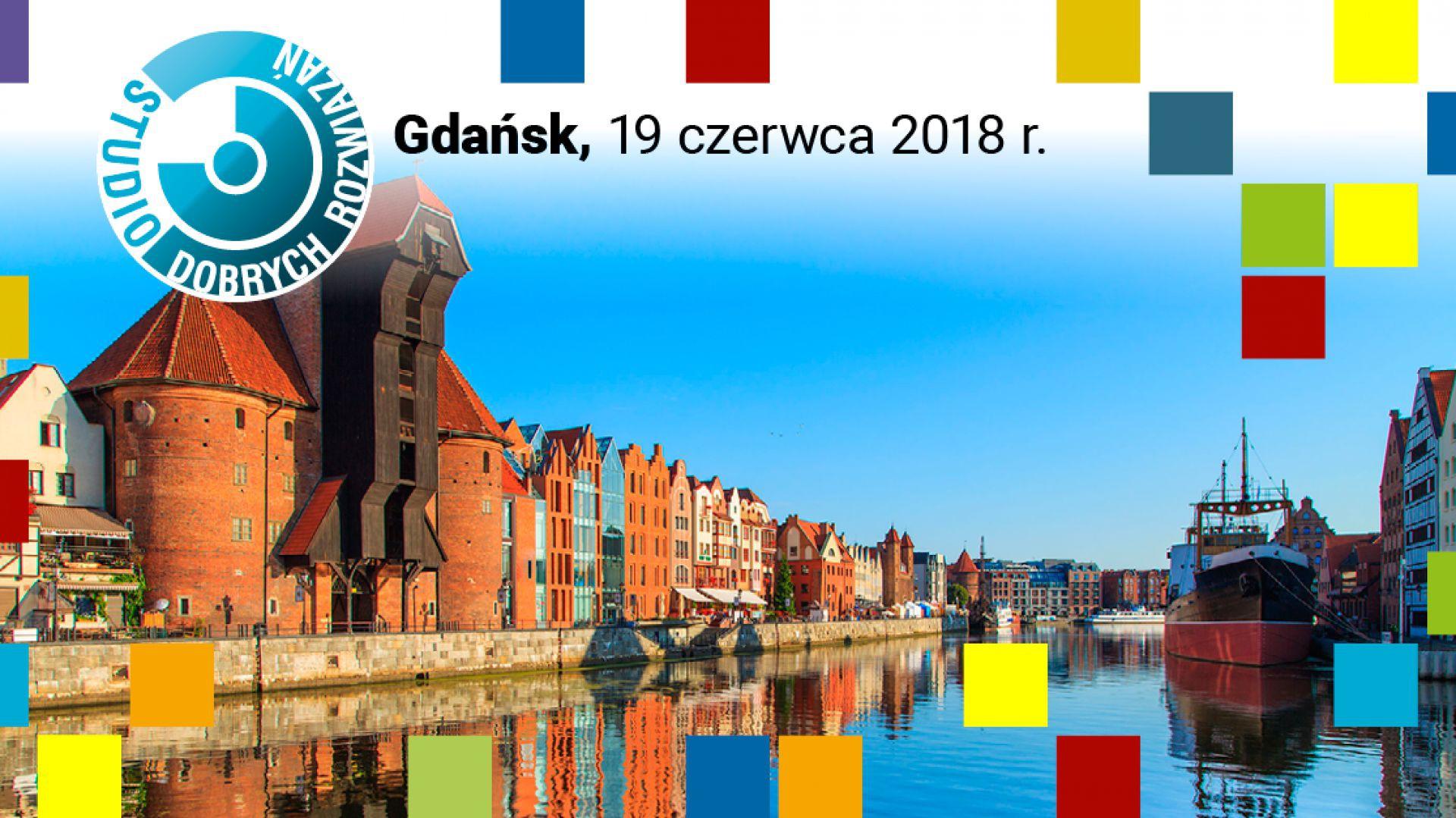 Studio Dobrych Rozwiązań w Gdańsku - 19 czerwca 2018.