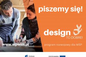"""Ważne dla branży meblarskiej - rusza nowy projekt """"Design to dobre dla MSP""""!"""