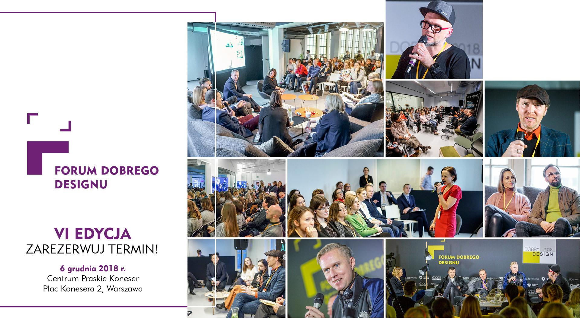 VI Forum Dobrego Desgnu odbędzie się w Warszawie 6 grudnia 2018 roku.