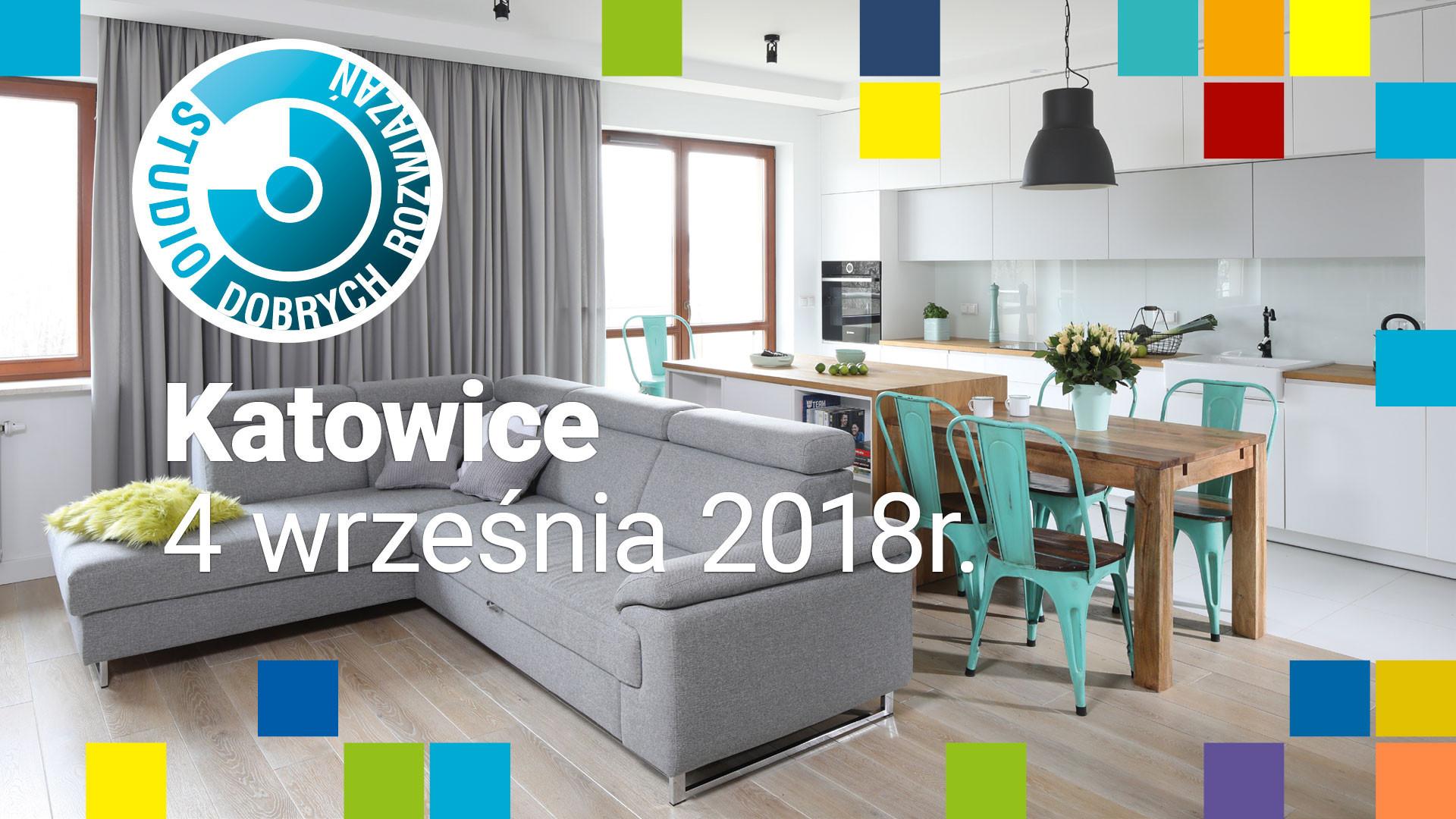 Studio Dobrych Rozwiązań w Katowicach - 4 września 2018.