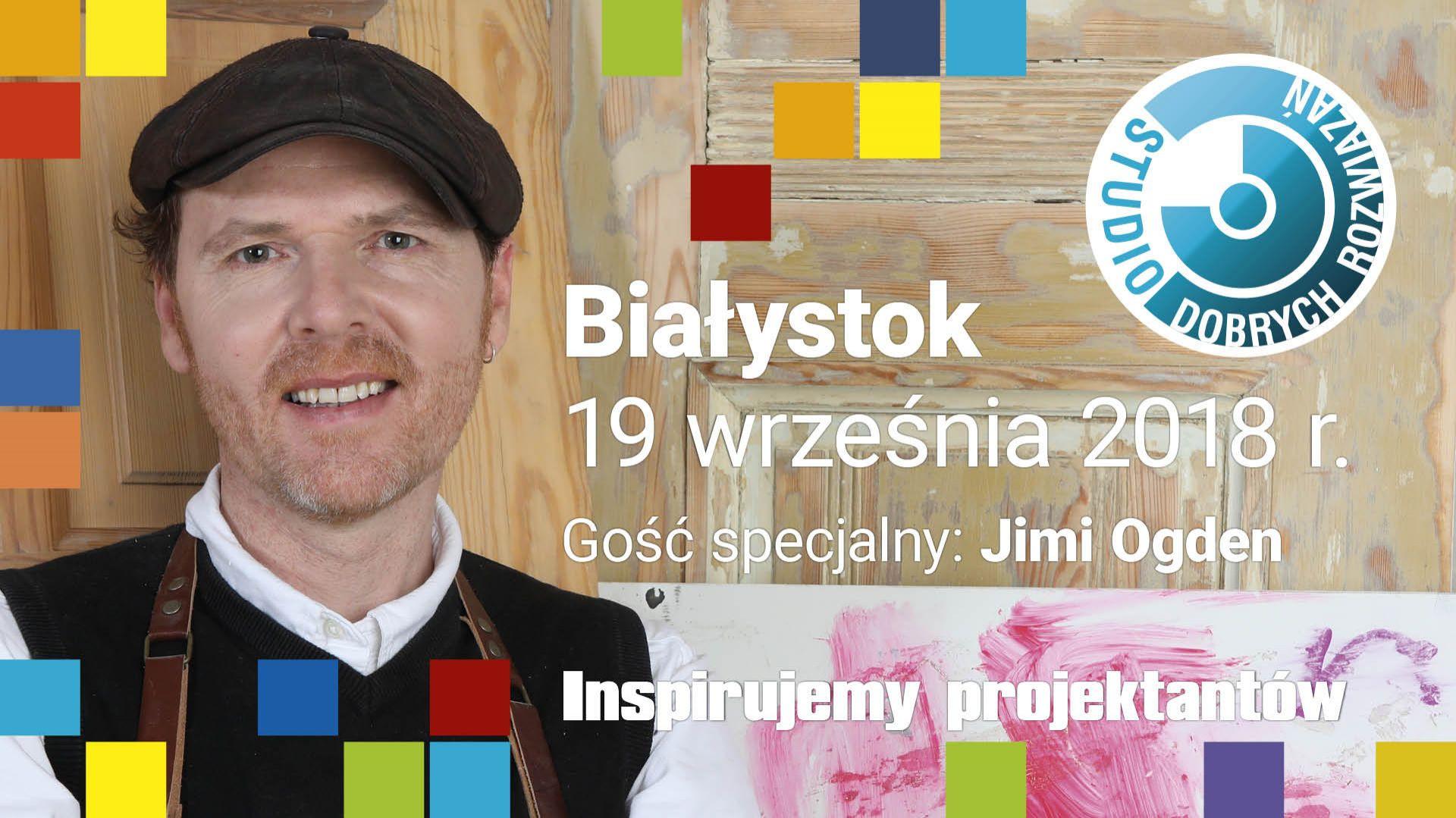 jimi Ogden - gość specjalny Studia Dobrych Rozwiązań w Białymstoku.