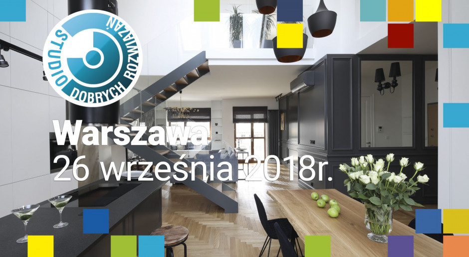 Studio Dobrych Rozwiązań 26 września w Warszawie - zapraszamy!