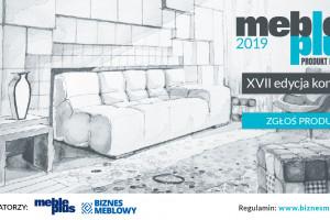 "Konkurs ""Meble Plus - Produkt 2019"" - ostatnie dni promocji!"