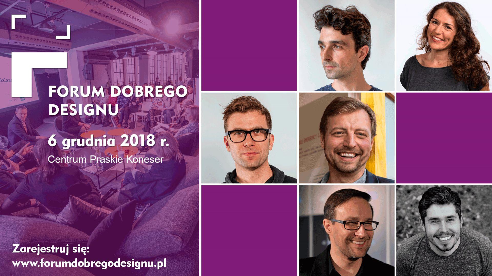 Forum Dobrego Designu 2018 - 6 grudnia br., Warszawa.