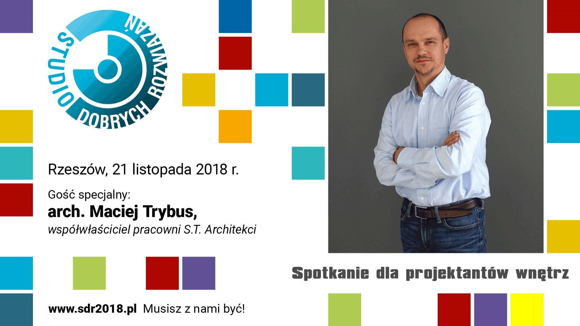 Maciej Trybus, współwłaściciel pracowni S.T. Architekci.