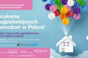 Konkurs! Szukamy najpiękniejszych mieszkań w Polsce!