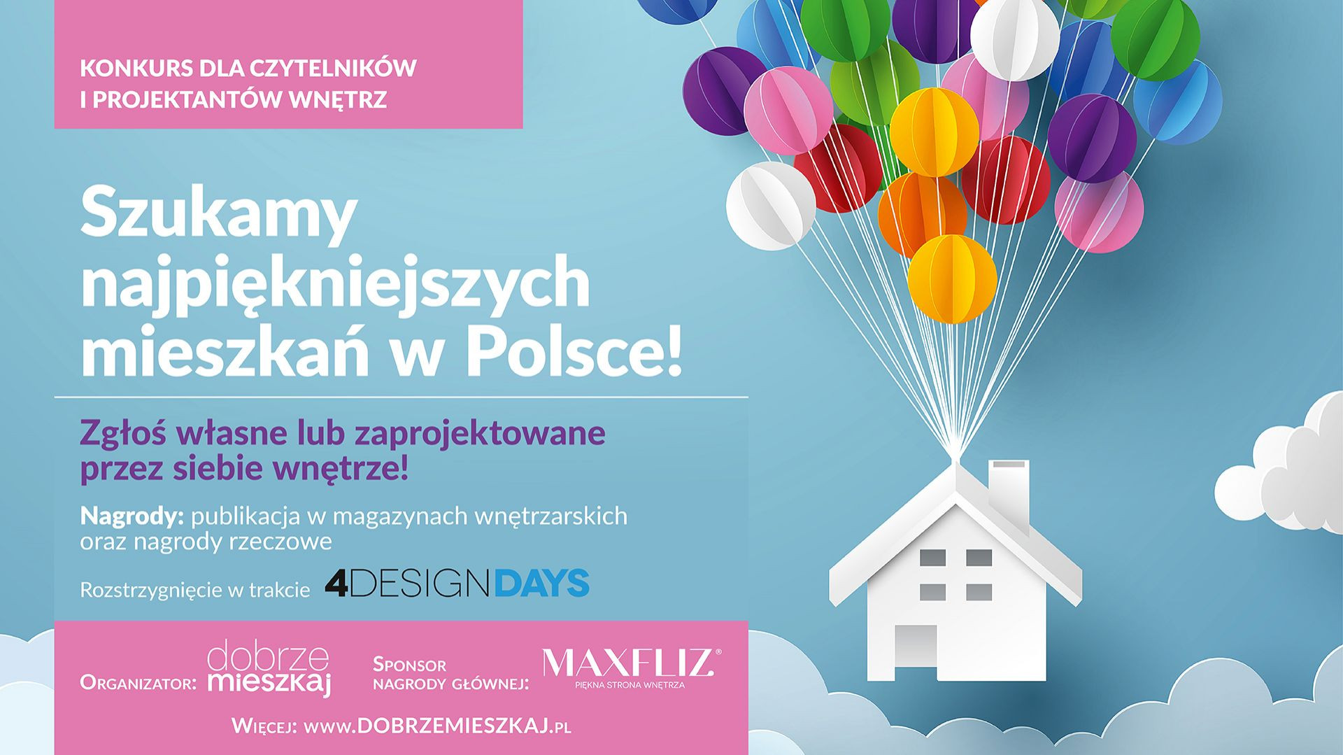 Konkurs zorganizowany przez firmę Max-Fliz ma wyłonić najpiękniejsze wnętrza zaprojektowane w Polsce.