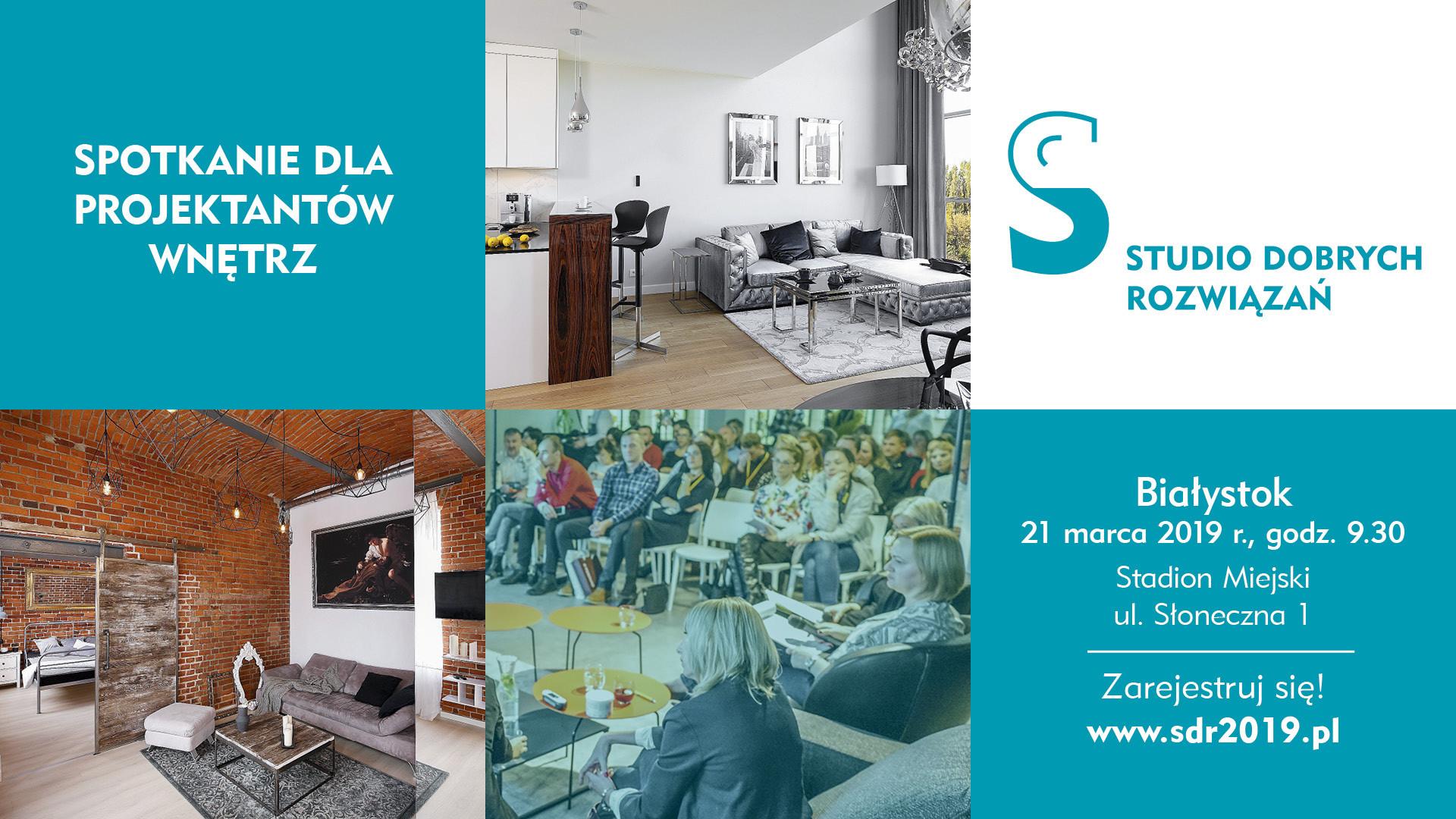 Studio Dobrych Rozwiązań w Białymstoku - zapraszamy 21 marca 2019 r.