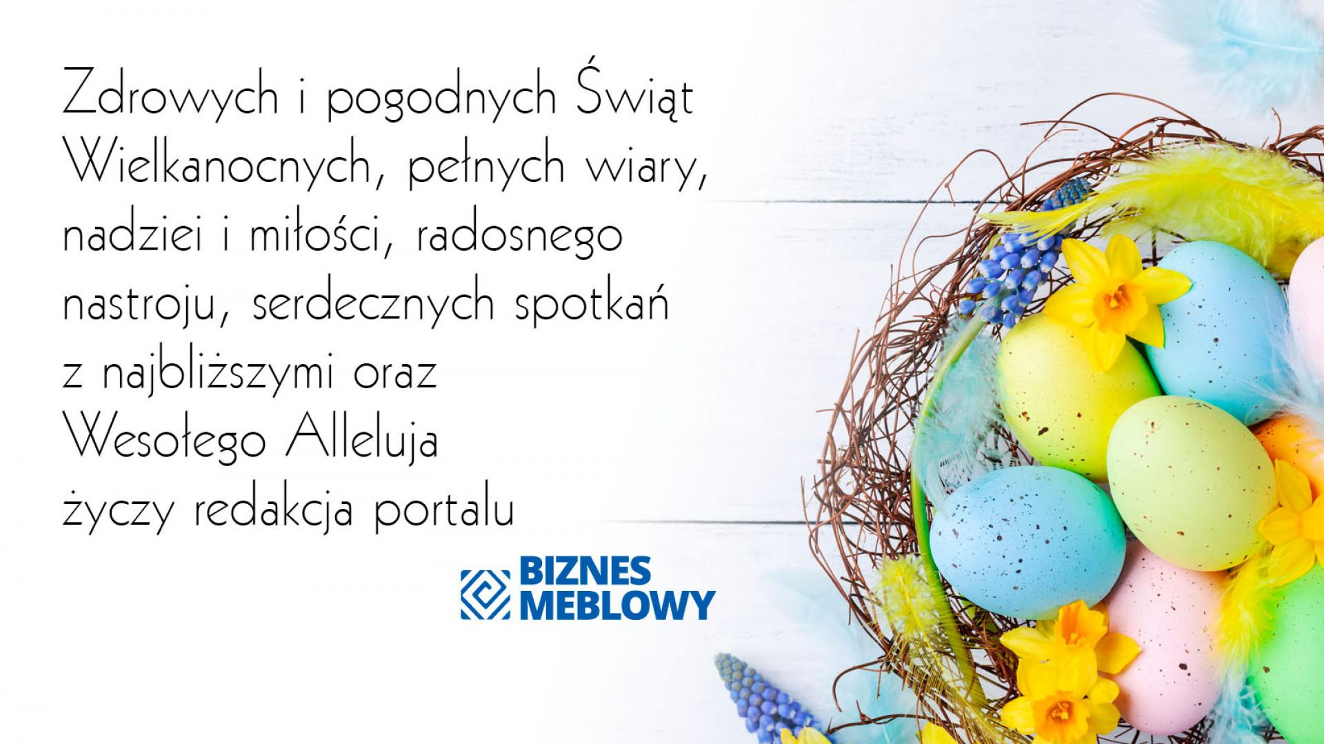 Wesołych Świąt Wielkanocnych życzy portal Biznesmeblowy.pl