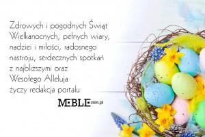 Wesołych i spokojnych Świąt Wielkiej Nocy życzy portal Meble.com.pl