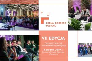 Już dzisiaj Forum Dobrego Designu 2019 w Warszawie!