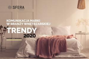 Trendy 2020 - raport dotyczący komunikacji marki