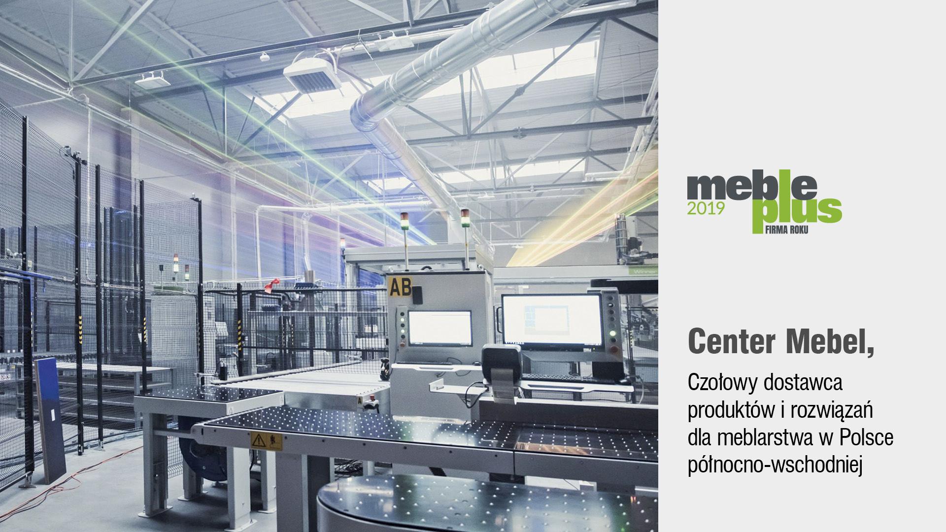 Center Mebel Firmą Roku 2019 w plebiscycie magazynu Meble Plus i portalu Biznesmeblowy.pl